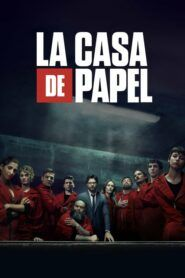 Money Heist / La casa de papel