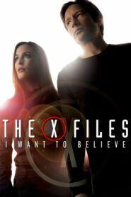 Akta X – Chci uvěřit