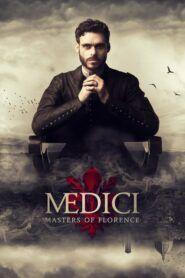Medicejové: Vládci Florencie