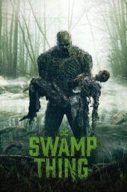 Bažináč / Swamp Thing