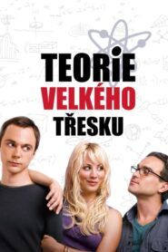 Teorie velkého třesku / The Big Bang Theory