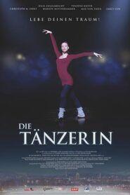 Die Tänzerin – Lebe deinen Traum