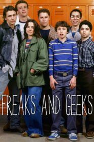 Machři a šprti / Freaks and Geeks