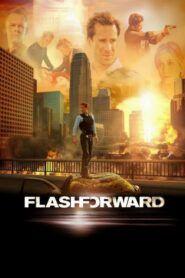 Flash Forward – Vzpomínka na budoucnost