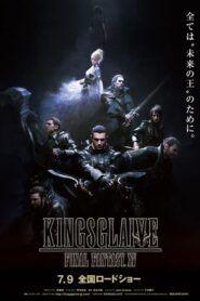 Kingsglaive – Final Fantasy XV
