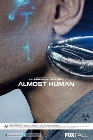 Já a robot / Almost Human
