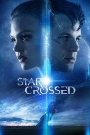 Láska ve hvězdách / Star-Crossed