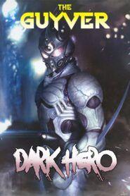 Guyver: Temný hrdina