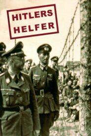 Hitlerovi muži / Hitlers Helfer