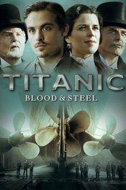 Titanic – krev a ocel