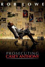 Prosecuting Casey Anthony / Případ Casey