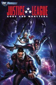 Liga spravedlivých: Bohové & monstra