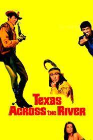 Za řekou je Texas