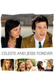 Celeste a Jesse navždy