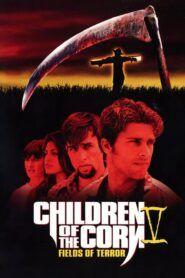Kukuřičné děti 5: Pole teroru