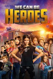 Můžeme být hrdinové