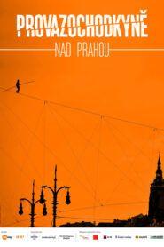 Provazochodkyně nad Prahou