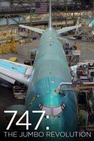 747: The Jumbo Revolution