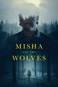 Misha a její vlci